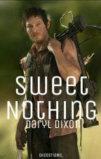 Sweet Nothing (Daryl Dixon - The Walking Dead) by OhDeerieMe_