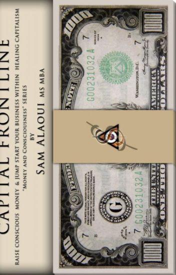 Capital Frontline: Raise Conscious Money & Jump-Start Your Business