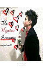 Mr. Hopeless Romantic by JasVelas08