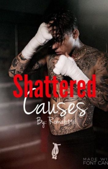Shattered Causes | BxB