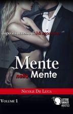Mente nella mente [Sequel di Mi Appartieni] by NicoleDeLuca260