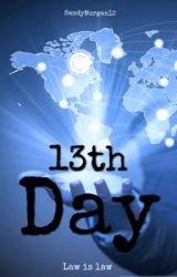 13th Day by SandyMorgan12