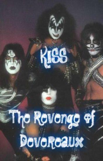 KISS: The Revenge of Devereaux