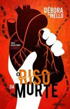 O Riso Da Morte (Saga Hale & Hastings - Volume 1) by momentsofdelirium