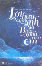 Lời hứa của anh là biển xanh của em - Scotland Chiết Nhĩ Miêu by arsenelupin_