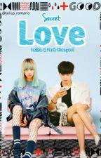 Secret Love by Juliustrbl