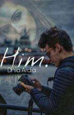 HIM by dhiardia