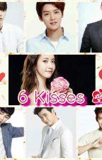 6 Kisses 💏 by Farrah2510