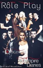 RP The Originals/ The Vampire diaries [OUVERT] by KenzaMikaelson