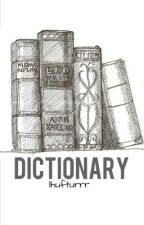 Dictionary (One Shot) by his_sunflower