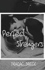 Perfect Strangers by Tragac_srece