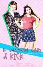 It Started With a Kick (Luhan One Shot + Sequel) by Girl_Undercover