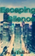 Escaping Silence by SprinklesTaboo