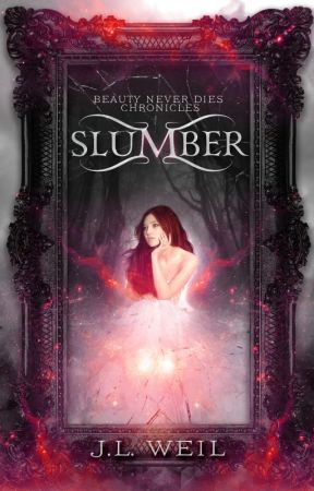 Slumber, Beauty Never Dies, book 1 by jlweil