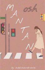 Mantan👻{osh} (Hiatus) by AdeliaAndriana