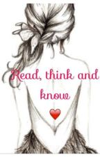 Read,think and know ❤️ by Storytime-lover