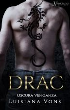 DRAC© [1] #PNovel by Dreamerwrote
