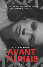 GLASS HEART [ATR I] by chrydia