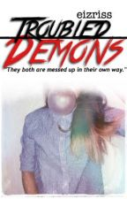 Troubled Demons by eizriss