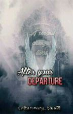 After your departure  by Mary_Blue21
