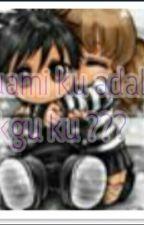 suami ku adalah cikgu ku ??? by NurulAnatiAuni