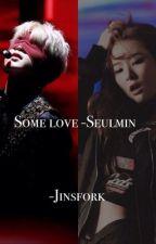 Some love -Seulmin by purpleyyeri