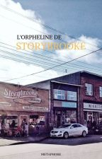 OUAT: L'orpheline de Strorybrook by ALaDeriveDesMots