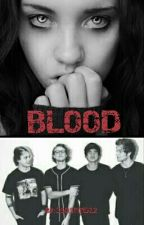 Blood (Fangs Sequel: 5SOS FAN FIC)(SLOW UPDATES) by 5SOSgirl512