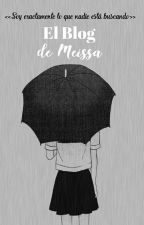 El Blog de Meissa by -Azxra-