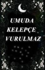Umuda kelepçe vurulmaz💫 by iremakturk1407