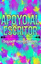 |Apoyo Al Escritor| by SquadForeverSweet
