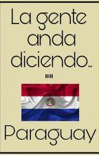 La gente anda diciendo - Paraguay by Attraversiamo_