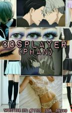 Cosplayer (Phan) by The_Big_Payno