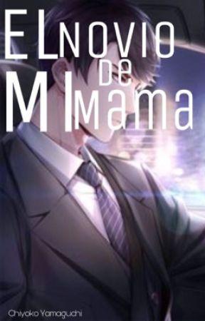 El novio de mi mama (historia yaoi/gay) by Milzatt