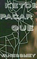 Ketos Pacar Gue by VanessMey