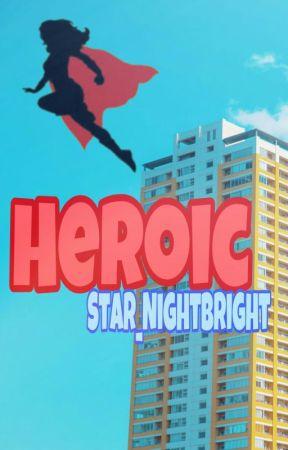 Heroic by Star_Nightbright