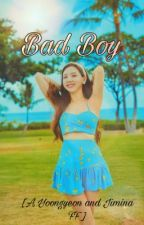 Bad Boy [COMPLETED] by nobangtwicenolife