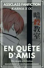 En Quête D'Amis 『 Assassination Classroom 』 by yvetfs