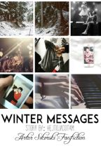 Winter Messages | A.S. [ZAKOŃCZONE] by itsmebrinley