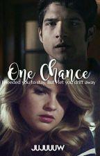 One Chance {Scalia Fanfic} [HIATUS] by Jujuuuw