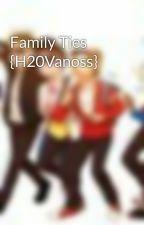 Family Ties {H20Vanoss} by Yumi-Megami