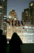 Stay❌ by _licurici_