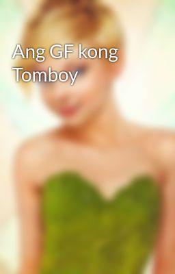 Ang GF kong Tomboy