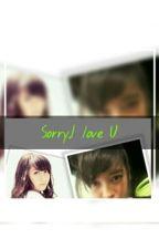 Sorry,I Love U  by Alsieh