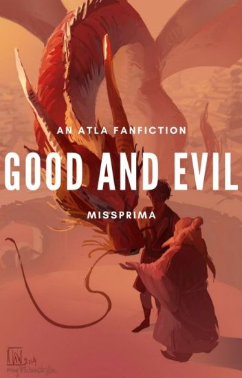 Good and Evil || An ATLA Fanfiction