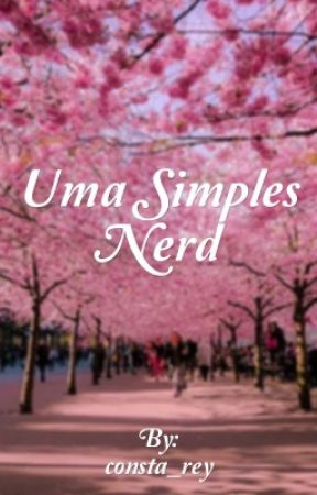 Uma simples nerd by consta_rey