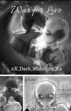 War for Love (Fallacy X Encre)  by xX_Dark_Midnight_Xx