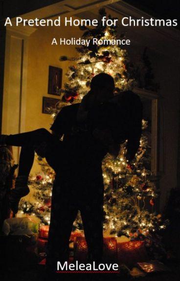 A Pretend Home for Christmas by MeleaLove