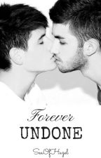Forever Undone (BoyxBoy) (Drabble-ish) by SeaOfHazel