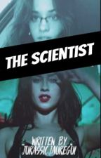 The Scientist (Camren) by jurassicjauregui